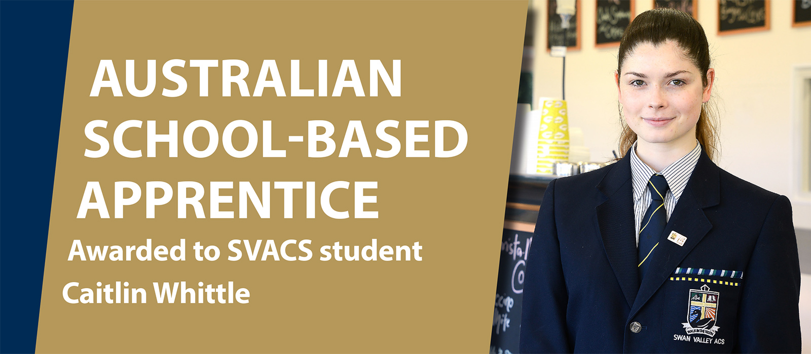 SVACS student Caitlin Whittle wins Australian School Based Apprentice 2018