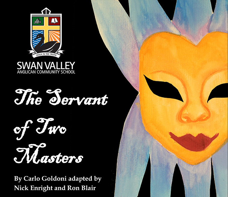 The Servant of Two Masters - Drama Production